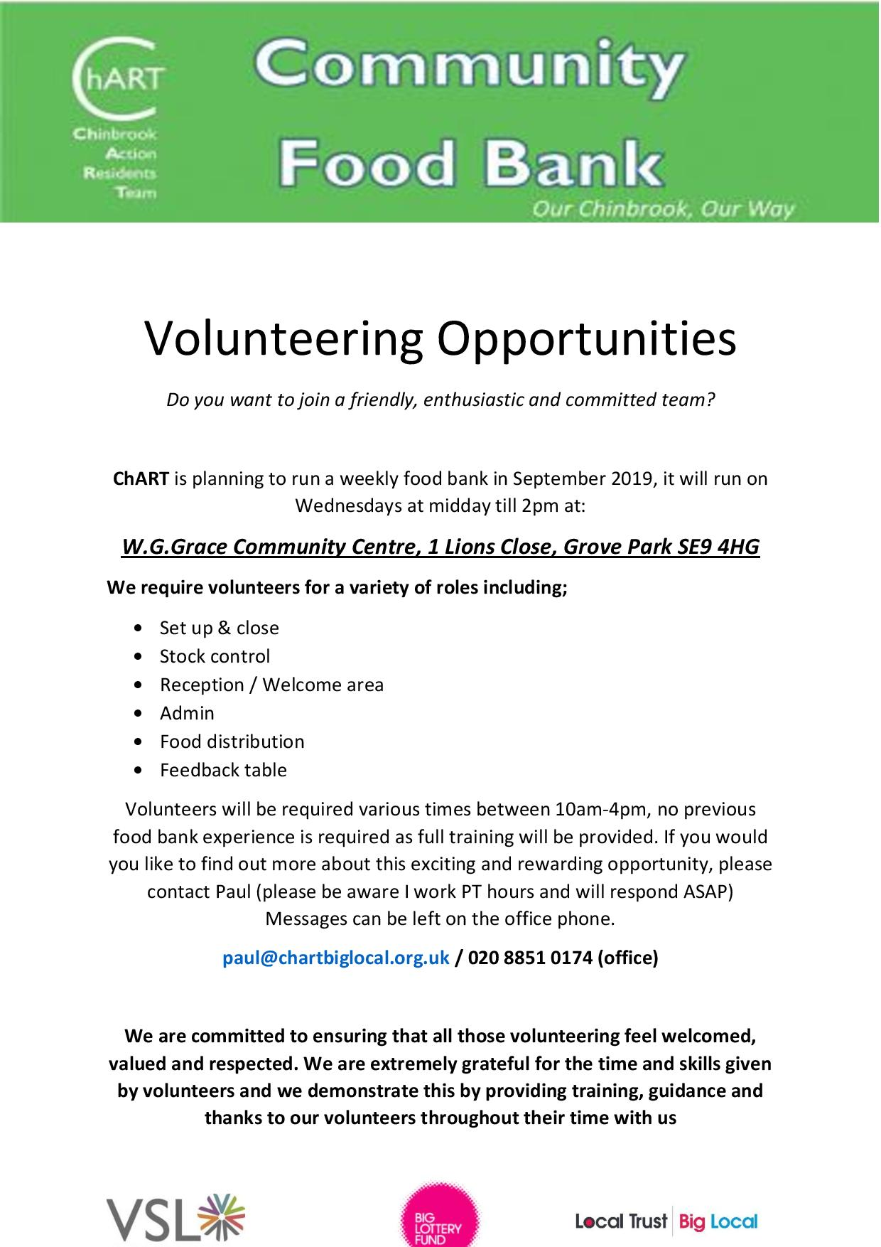 Food Bank Volunteering Opportunities flyer. Food Bank openeing September 2019, wednesdays midday till 2pm. Various volunteering roles listed. contact paul@chartbiglocal.org.uk / 020 8851 0174  for more information
